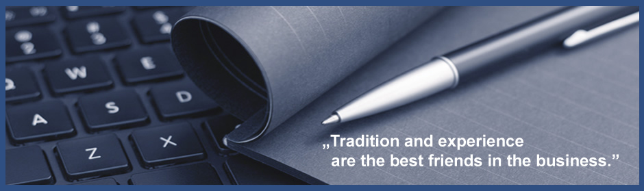 Tradition and experience are the best friends in the business.